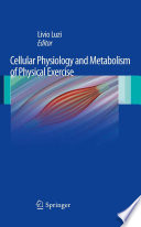 Cellular Physiology and Metabolism of Physical Exercise
