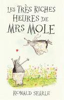 Les Très Riches Heures de Mrs Mole