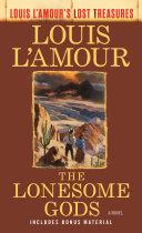 The Lonesome Gods (Louis L'Amour's Lost Treasures) Pdf/ePub eBook