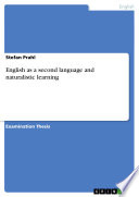 English As A Second Language And Naturalistic Learning