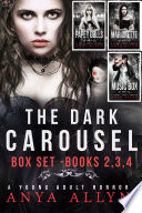 Dark Carousel Box Set: Books 1, 2 & 3