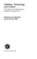 children technology and culture hutchby ian moran ellis jo