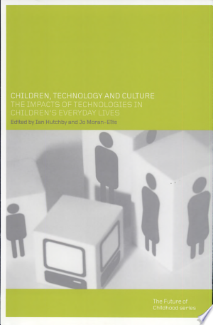 Children%2C+Technology%2C+and+Culture
