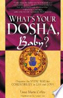 What's Your Dosha, Baby?