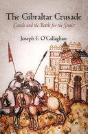 The Gibraltar Crusade