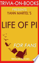 Life Of Pi A Novel By Yann Martel Trivia On Books