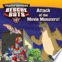 Transformers Rescue Bots  Attack of the Movie Monsters