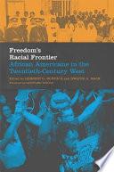 Freedom S Racial Frontier