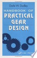 """""""Handbook of Practical Gear Design"""" by Stephen P. Radzevich, Darle W. Dudley"""