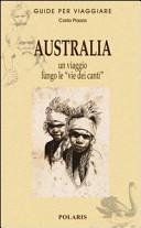 Guida Turistica Australia. Un viaggio lungo le «vie dei canti» Immagine Copertina