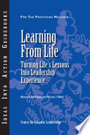 Learning From Life  Turning Life s Lessons Into Leadership Experience