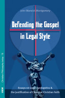 Defending the Gospel in Legal Style