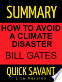 Summary  Bill Gates  How to Avoid a Climate Disaster  Fast Track Learning