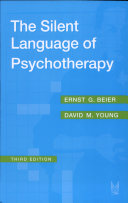 The Silent Language of Psychotherapy