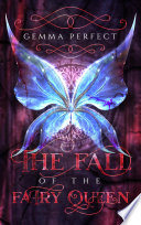 The Fall of the Fairy Queen
