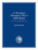 The President s emergency plan for AIDS relief U S  five year global HIV AIDS strategy
