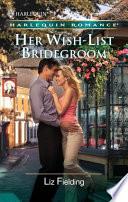 Her Wish List Bridegroom