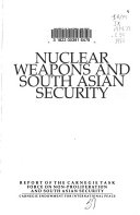 Nuclear Weapons and South Asian Security
