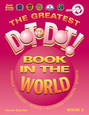 The Greatest Dot To Dot Book in the World Book