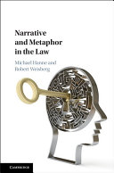 Narrative and Metaphor in the Law