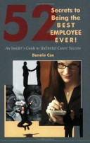 52 Secrets to Being the Best Employee Ever