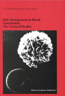 Risk Management in Blood Transfusion: The Virtue of Reality