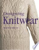 """""""Designing Knitwear"""" by Deborah Newton"""