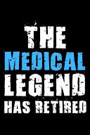 The Medical Legend Has Retired