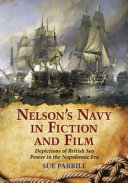 Nelson's Navy in Fiction and Film: Depictions of British Sea Power ...
