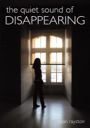 The Quiet Sound of Disappearing [Pdf/ePub] eBook