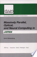 Massively Parallel Optical And Neural Computing In Japan
