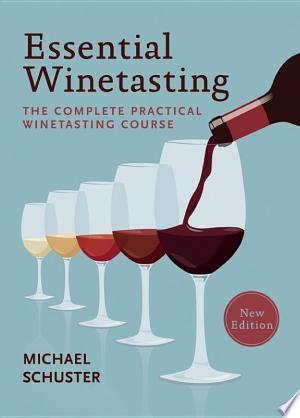 Download Essential Winetasting PDF Book - PDFBooks