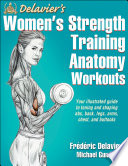 Delavier s Women s Strength Training Anatomy Workouts