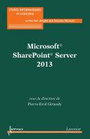 Microsoft® SharePoint® Server 2013