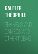 Pdf Enamels and Cameos and other Poems Telecharger