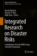 Integrated Research on Disaster Risks