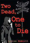 Pdf Two Dead, One to Die