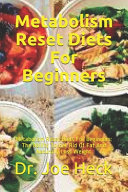 Metabolism Reset Diets For Beginners