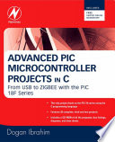 Advanced PIC Microcontroller Projects in C Book