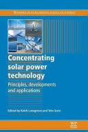 Concentrating Solar Power Technology  Principles  Developments and Applications