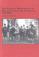The Freinet Movements of France  Italy  and Germany  1920 2000