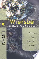 The Wiersbe Bible Study Series 1 John