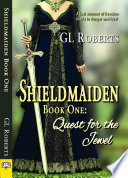 Shieldmaiden Book One Quest For The Jewel