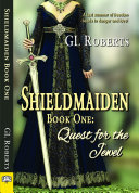 Shieldmaiden Book One: Quest for the Jewel
