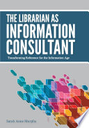 The Librarian as Information Consultant