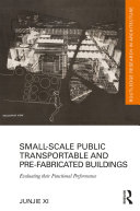 Small Scale Public Transportable and Pre Fabricated Buildings