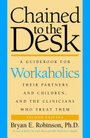 Chained to the Desk (Second Edition)