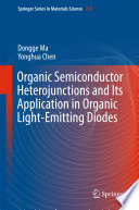 Organic Semiconductor Heterojunctions and Its Application in Organic Light Emitting Diodes