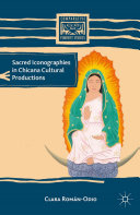 Pdf Sacred Iconographies in Chicana Cultural Productions