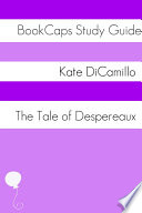 Tale of Despereaux  Study Guide